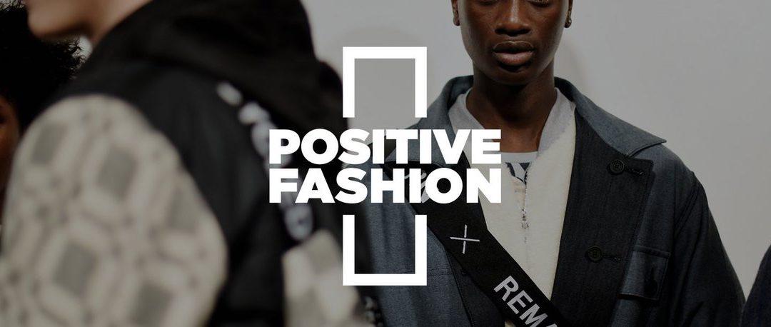 British Fashion Council's Positive Fashion initiative