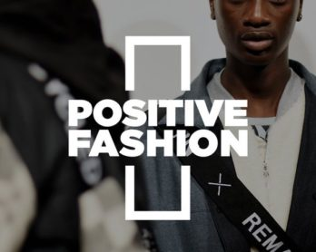 British Fashion Council's Positive Fashion initiative